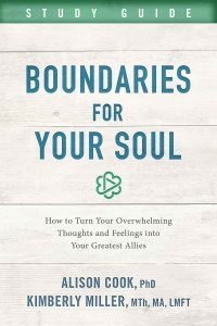 Boundaries For Your Soul Study Guide